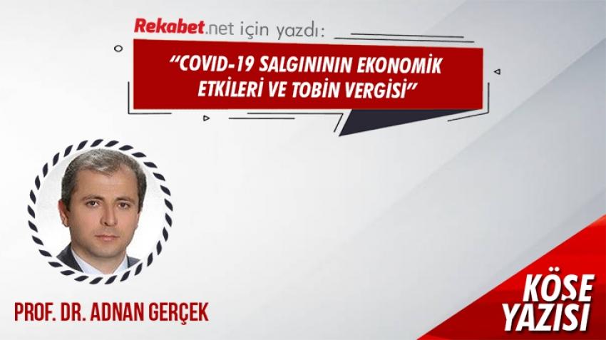 COVID 19 Salgınının Ekonomik Etkileri ve Tobin Vergisi